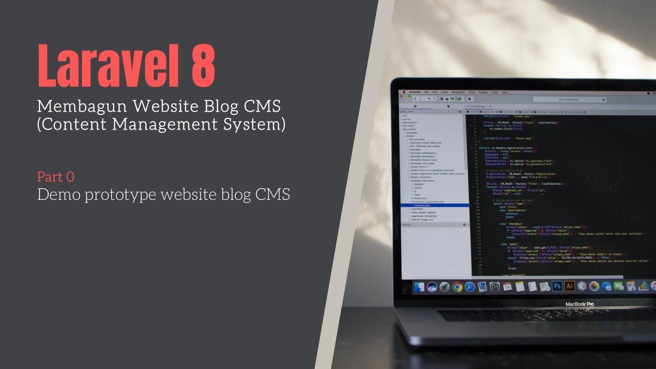 Tutorial Laravel 8 Blog CMS - Demo prototype website CMS  blog   Part 0