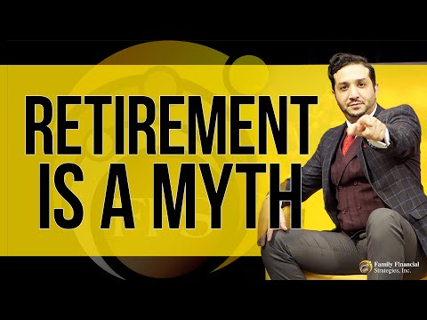 Retirement Is A Myth