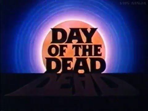 Day Of The Dead 1985 (VHS Trailer)