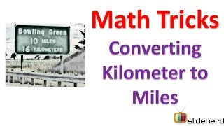 #2 Km to miles- Math tricks for fast calculation [1080p]