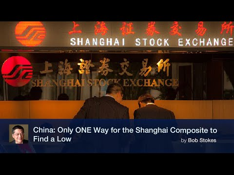 China: Only ONE Way for the Shanghai Composite to Find a Low