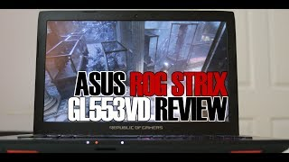 ASUS ROG Strix GL553VD Review - Best 1000 Gaming Laptop