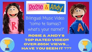 Rosie & Andy - Como te llamas? What