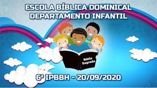 EBD - Departamento Infantil - Professora Eucilene e Missionária Nilza - 20/09/2020