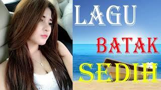 Download LAGU BATAK SEDIH TERBAIK DAN PALING POPULER 2017/2018