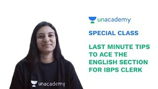 Special Class - IBPS Clerk 2018 - Last Minute Tips to Ace the English Section - Sakshi Pahwa