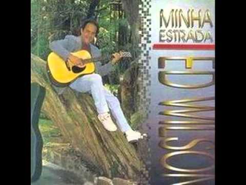 Ed Wilson - Minha Estrada