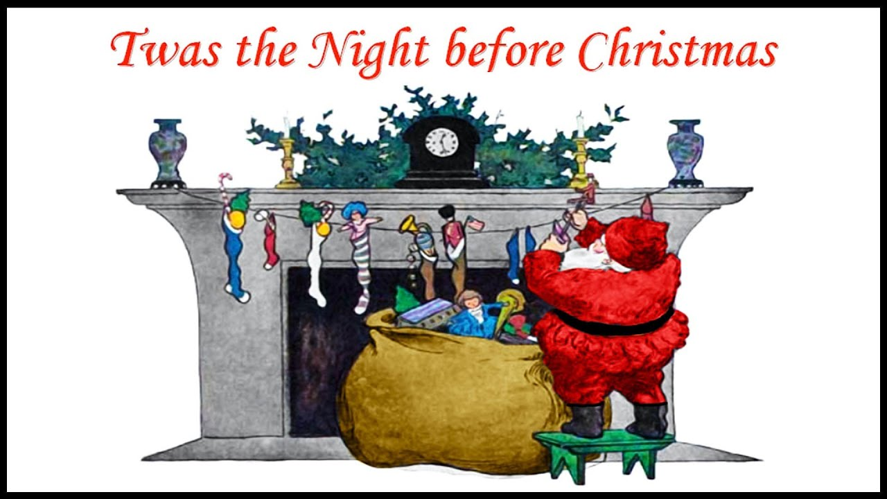 TWAS THE NIGHT BEFORE CHRISTMAS Poem - YouTube