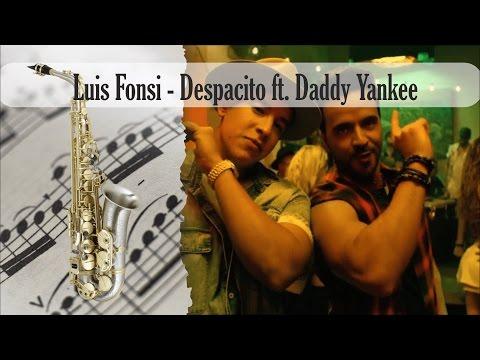 Partitura Luis Fonsi - Despacito ft. Daddy Yankee saxofón Alto