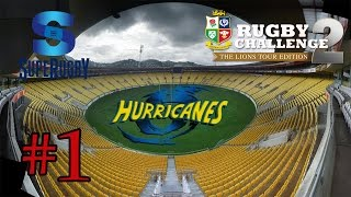 Rugby Challenge 2 - 2015 Super 15 - Ep.1 - Hurricanes vs Lions