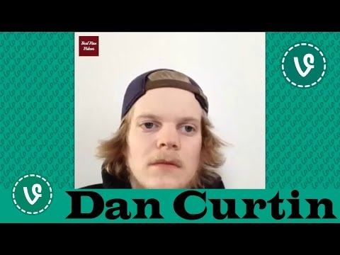Dan Curtin VINES ✔★ (ALL VINES) ★✔ NEW HD 2016