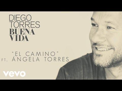 Diego Torres - El Camino (Cover Audio) ft. Ángela Torres