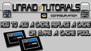 How to add a cache drive, replace a cache drive or create a cache pool