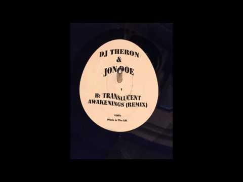 DJ Theron & Jon Doe - Translucent Awakenings Remix (Classic Hard Trance)