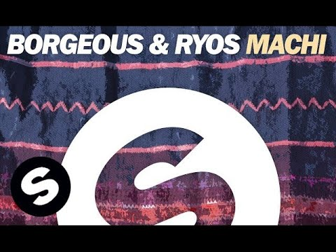 Borgeous & Ryos - Machi (Extended Mix)