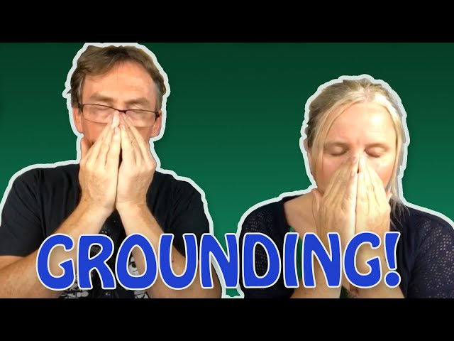 How to ground ourselves