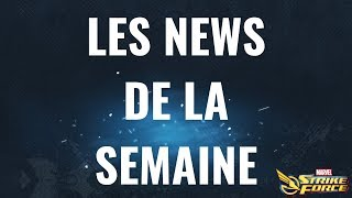 LES NEWS DE LA SEMAINE ! - Marvel Strike Force FR