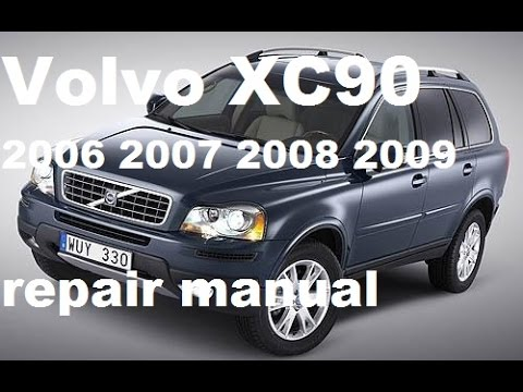 volvo xc90 2006 2007 2008 2009 service repair manual youtube rh youtube com service manual volvo s60 2001 volvo s60 2012 service manual