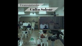 Transmissão do Culto Solene ao Senhor | Rev. Paulo Gustavo | SALMOS 110 | 25OUT2020