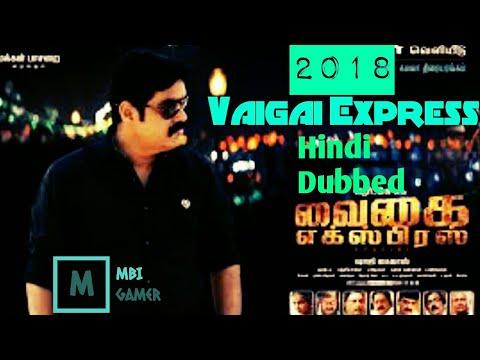 Vaigai Express 2018 New Movie Hindi dubbed