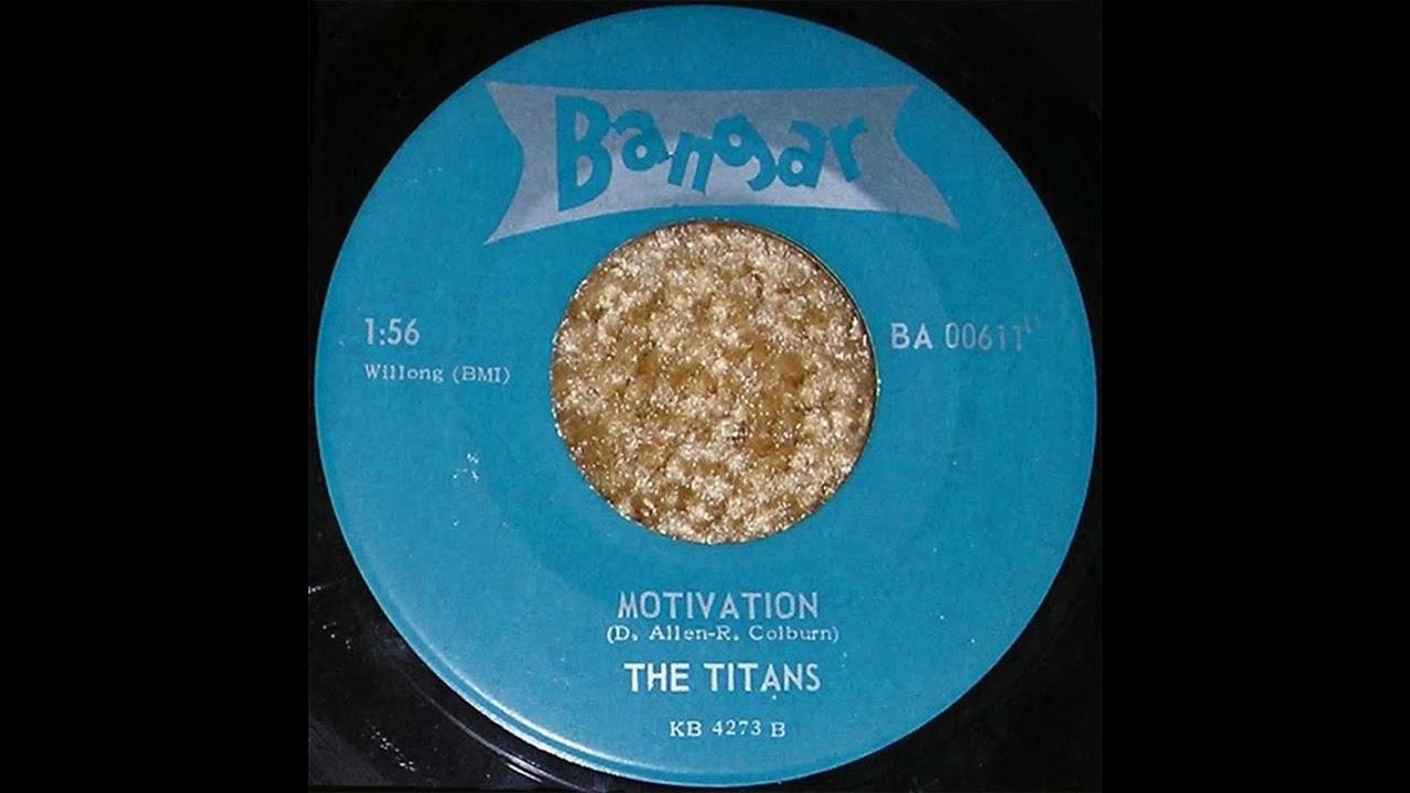 The Titans - Motivation (1964)
