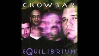 Crowbar-To Touch the Hand of God