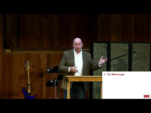 9/12/21 Mark: The Beginning part 2 by Pete Slusher from Mark 1:2-8