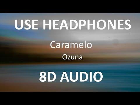Ozuna – Caramelo ( 8D Audio ) 🎧