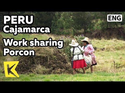 【K】Peru Travel-Cajamarca[페루 여행-카하마르카]함께 일하며 나누는 포르콘 사람들/Porcon/Community/Work/Dairy/Share