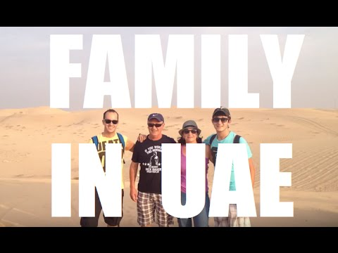United Arab Emirates Family Trip. It´s time to the family. July 2013