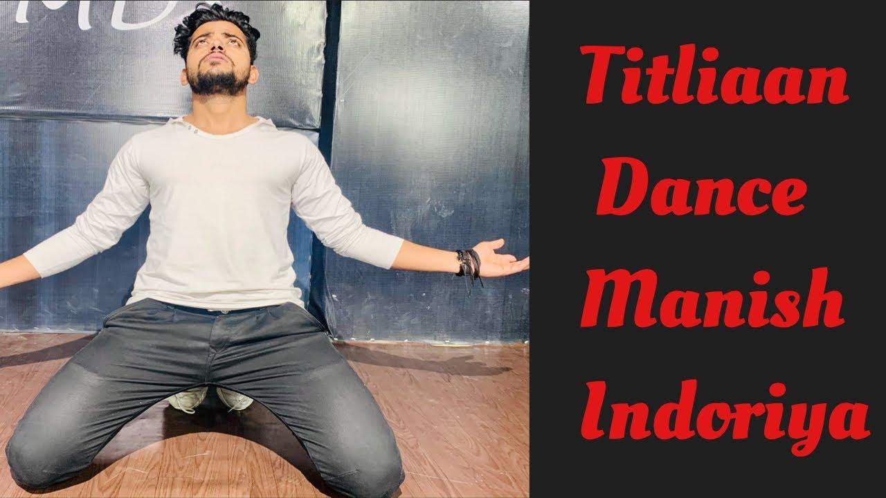 Download Titliaan/Harrdy Sandhu/Dance song/new Punjabi dance 2021/Manish Indoriya
