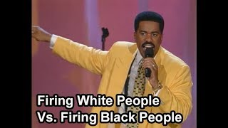Download Steve Harvey on Firing White People Vs. Firing Black People Mp3 and Videos