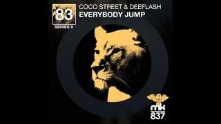 Coco Street & Deeflash - Everybody Jump (Original Mix)