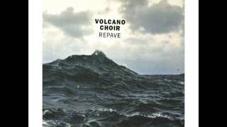 Volcano Choir - Keel