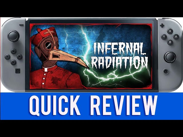 Infernal Radiation - Nintendo Switch 1st Impressions Quick Review