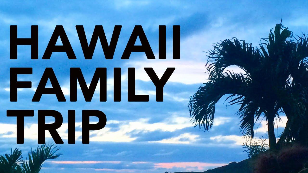 HAWAII TRIP 2016