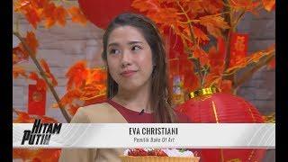 Eva Christiani, Pemilik Bake of Art | HITAM PUTIH (24/01/20) Part 4