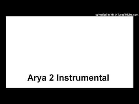 Arya 2, Instrumental.