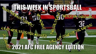 This Week in Sportsball: 2021 AFC Free Agency Edition