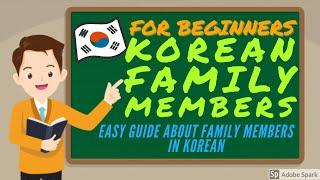 KOREAN FAMILY MEMBERS || KOREAN FAMILY TERMS