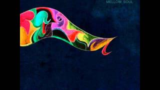 DJ Ezasscul - My Mellow Soul