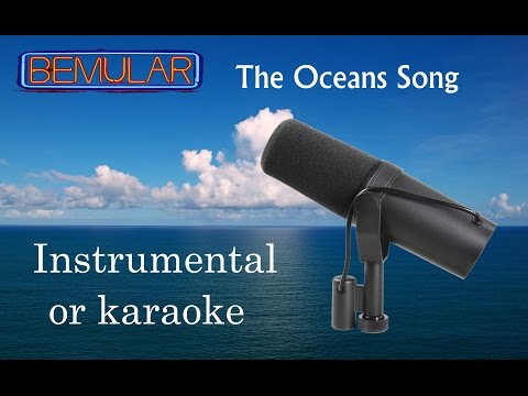 Bemular - The Oceans Song (instrumental or karaoke)