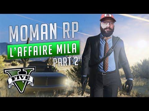 GTA V RP #2 - L'AFFAIRE MILA PART 2 - MARC DANTON
