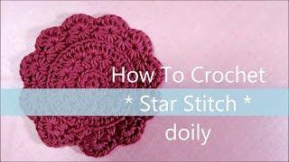 スタークロッシェ * ドイリー コースターの編み方 * ( 円形 )  / How To Crochet * Star Stitch doily * ( circle ) thumbnail
