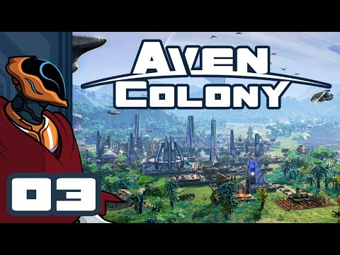 Let's Play Aven Colony [Beta] - PC Gameplay Part 3 - Even On An Alien Planet, You Still Get Spam