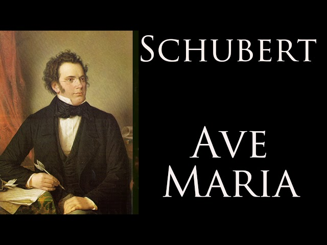 Schubert Ave Maria