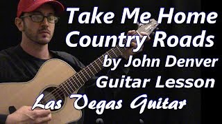 Take Me Home Country Roads by John Denver Guitar Lesson