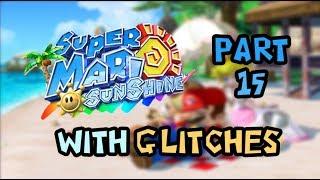 Super Mario Sunshine With Glitches - Part 15: Stars in the Sand (Gelato Beach Blue Coins)