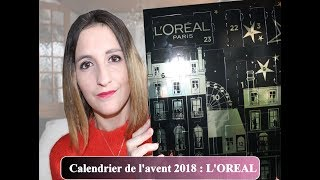 ❥CALENDRIER DE L'AVENT L'OREAL 2018