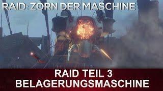Destiny: Zorn der Maschine RAID   Raid Teil 3 - Belagerungsmaschine (Deutsch/German)